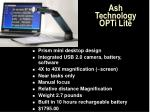 ash technology opti lite