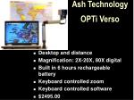 ash technology opti verso