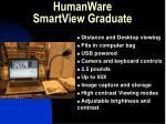 humanware smartview graduate