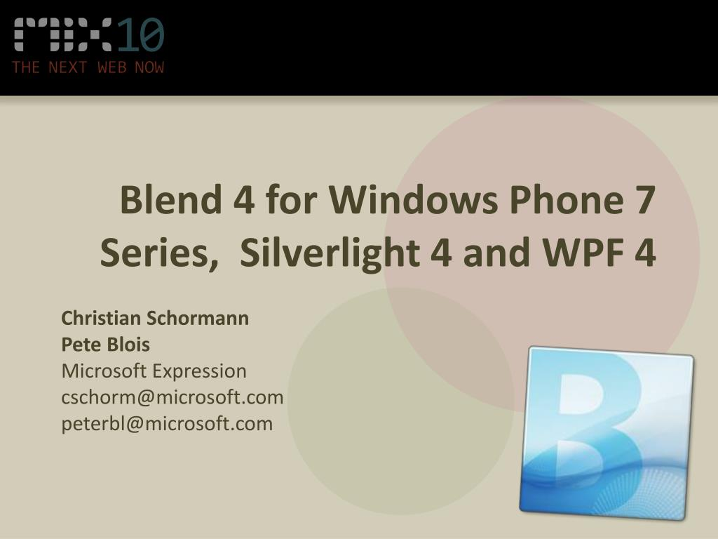 blend 4 for windows phone 7 series silverlight 4 and wpf 4 l.