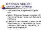 temperature regulation countercurrent exchange