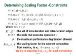 determining scaling factor constraints