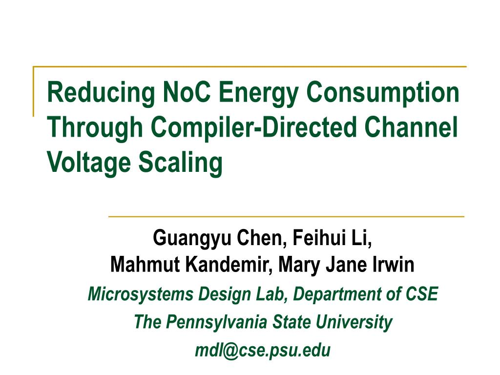 reducing noc energy consumption through compiler directed channel voltage scaling l.