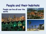 people and their habitats