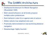 the damn architecture