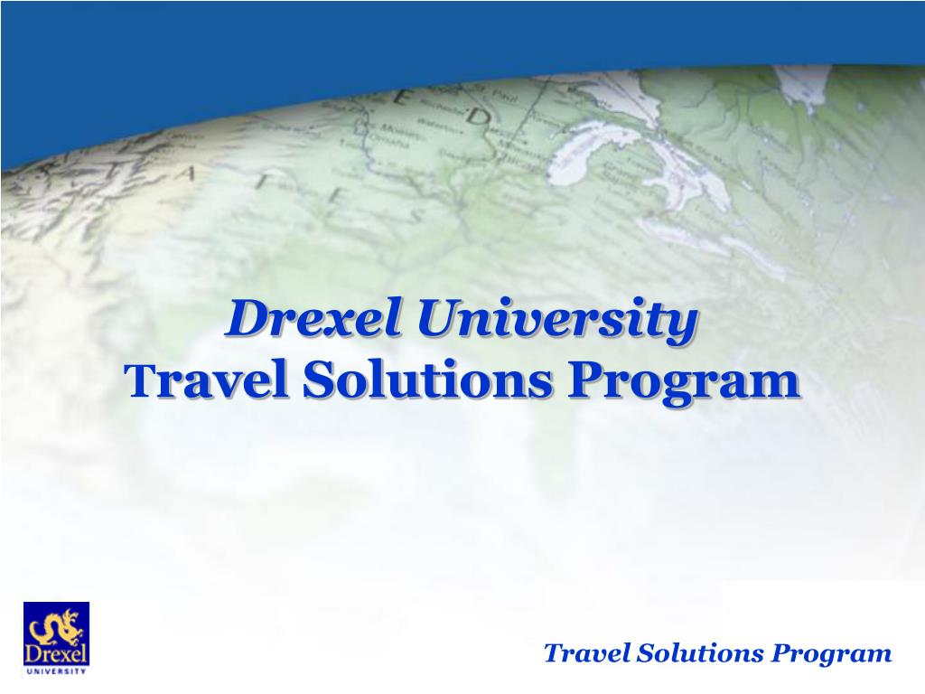 drexel university t ravel solutions program l.