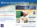 how to access getthere