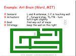 example ant brain ward mit