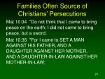 families often source of christians persecutions