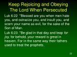 keep rejoicing and obeying the lord when persecuted
