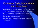for native code know where your dlls load