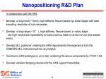 nanopositioning r d plan