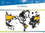 the bric k s