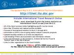 the quickest way to u s international tourism information http tinet ita doc gov