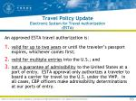travel policy update electronic system for travel authorization esta53