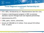 travel regional investment partnership act t r i p