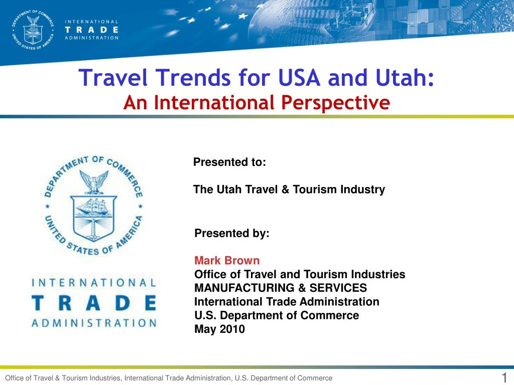 travel trends for usa and utah an international perspective l.