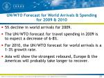 un wto forecast for world arrivals spending for 2009 2010