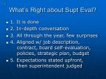 what s right about supt eval