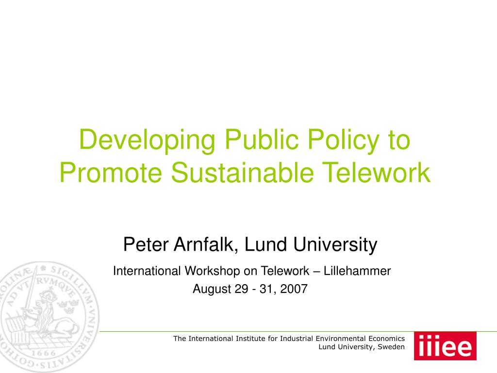 developing public policy to promote sustainable telework l.
