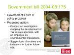 government bill 2004 05 175