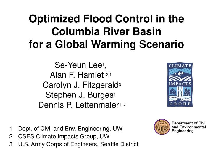 optimized flood control in the columbia river basin for a global warming scenario n.