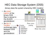 hec data storage system dss binary data file system shared by hec models
