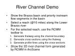 river channel demo