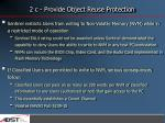 2 c provide object reuse protection