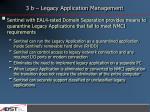 3 b legacy application management