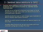3 sentinel value additions to nmci