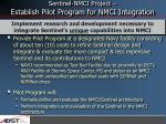 sentinel nmci project establish pilot program for nmci integration