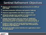 sentinel refinement objectives