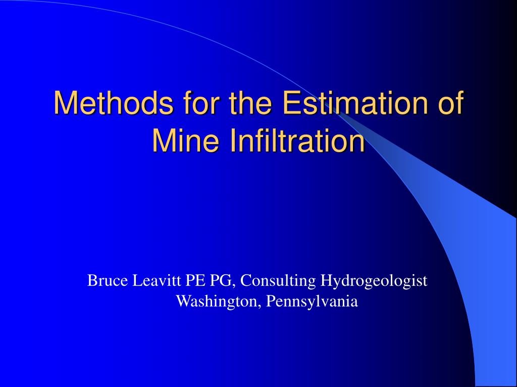 methods for the estimation of mine infiltration l.