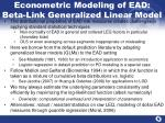 econometric modeling of ead beta link generalized linear model