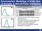 econometric modeling of ead out of sample out of time validation