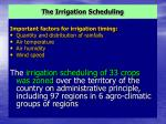 the irrigation scheduling