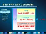 bear frn with constraint25