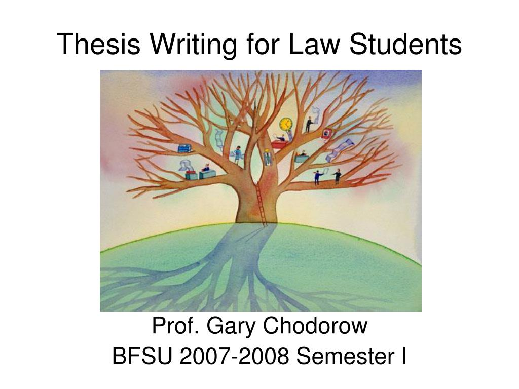 thesis writing for law students l.