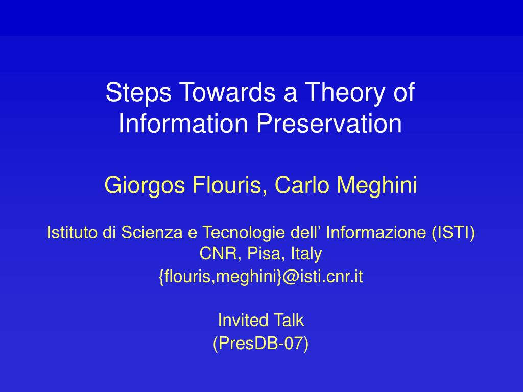 steps towards a theory of information preservation l.