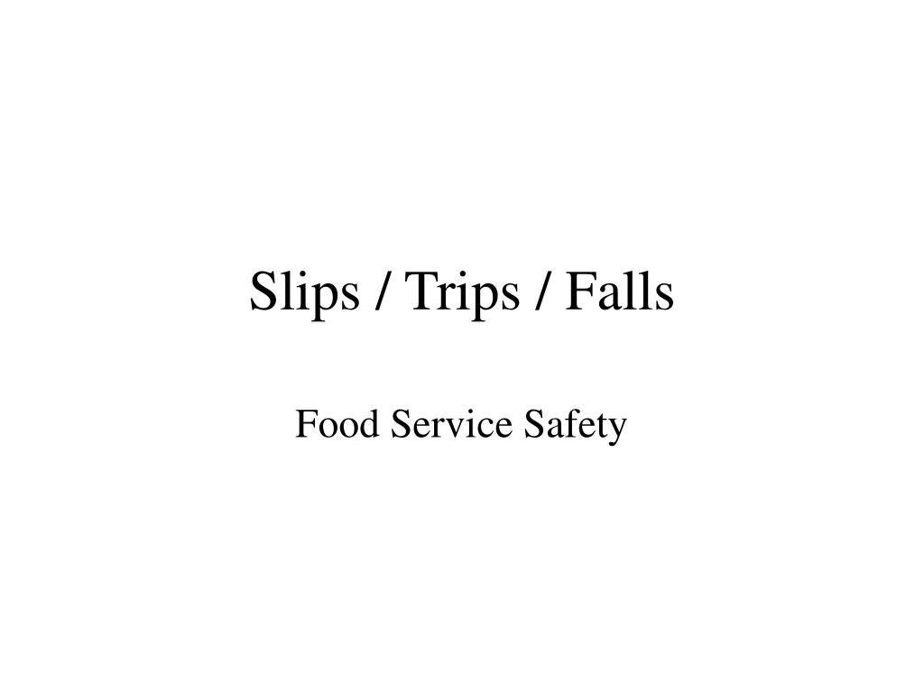 slips trips falls l.