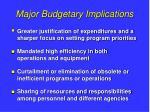 major budgetary implications