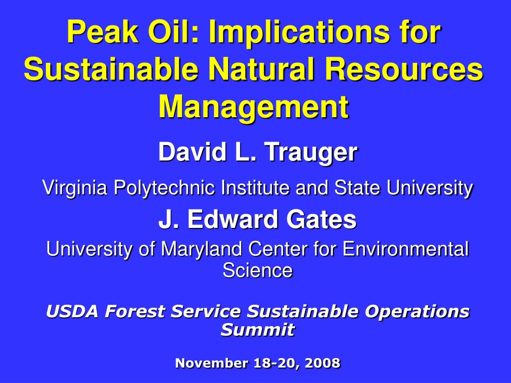 peak oil implications for sustainable natural resources management l.