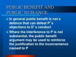 public benefit and public nuisance