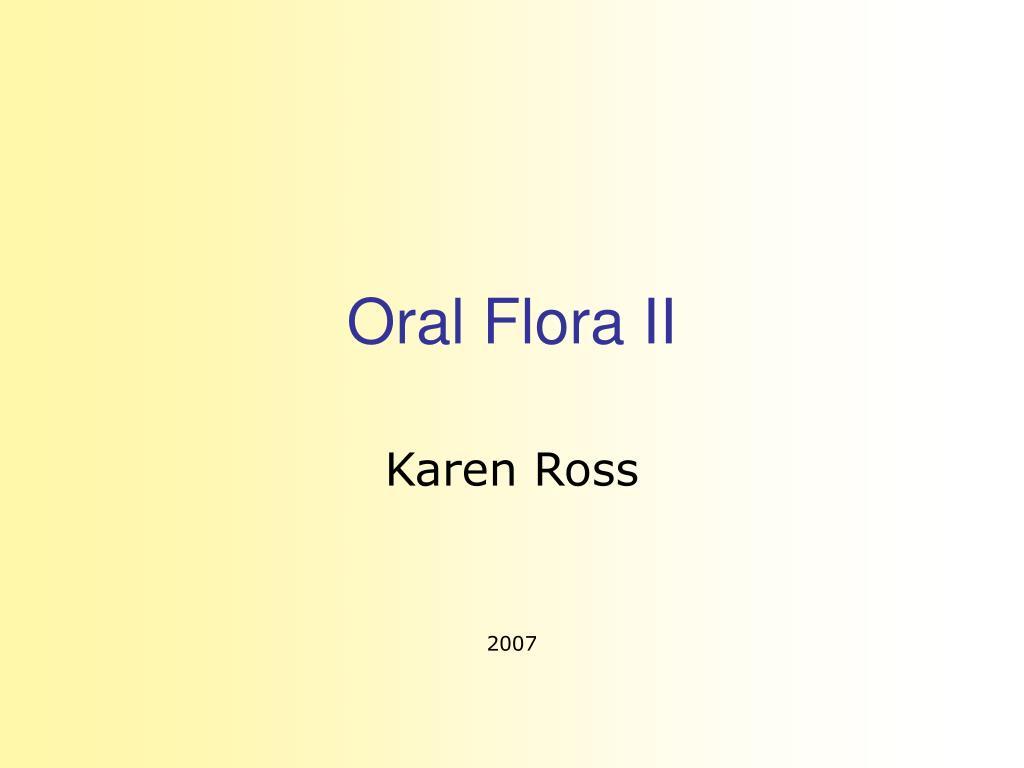 oral flora ii l.