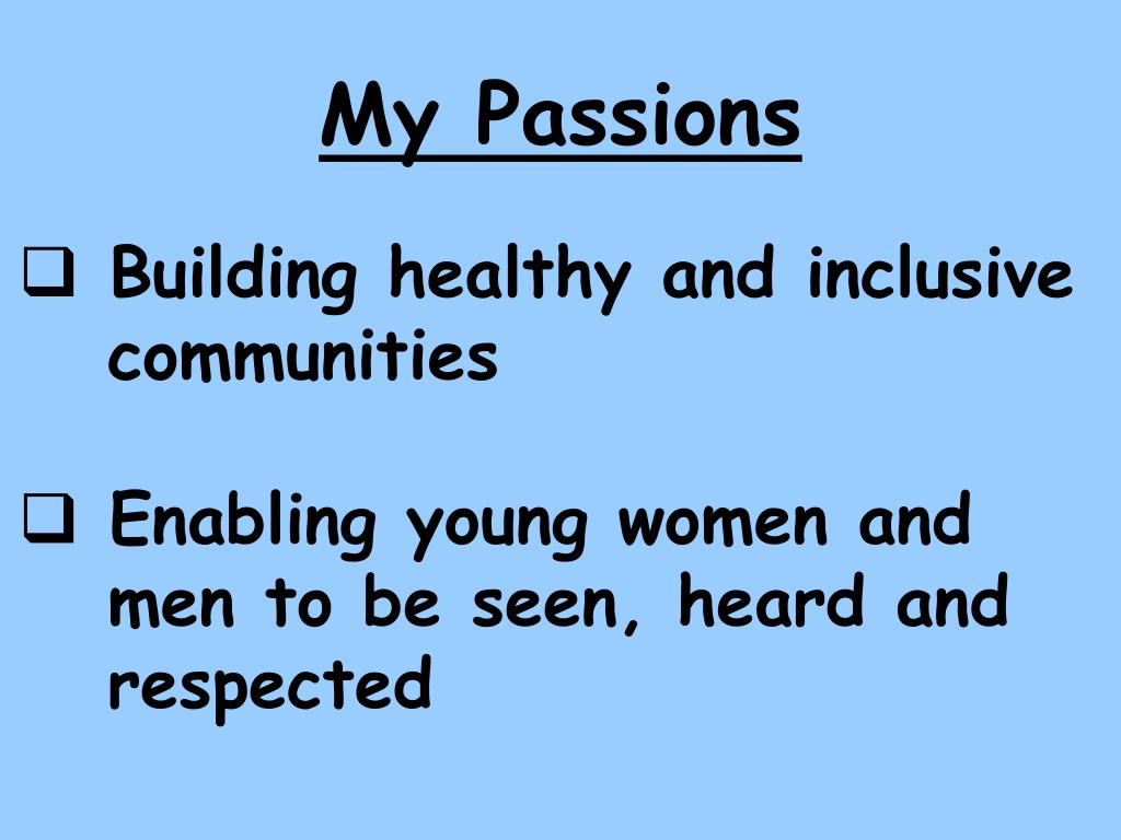 My Passions