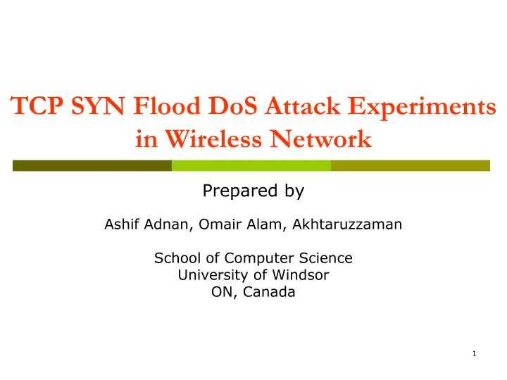 tcp syn flood dos attack experiments in wireless network n.