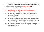 11 which of the following characteristic of protective lighting is incorrect23