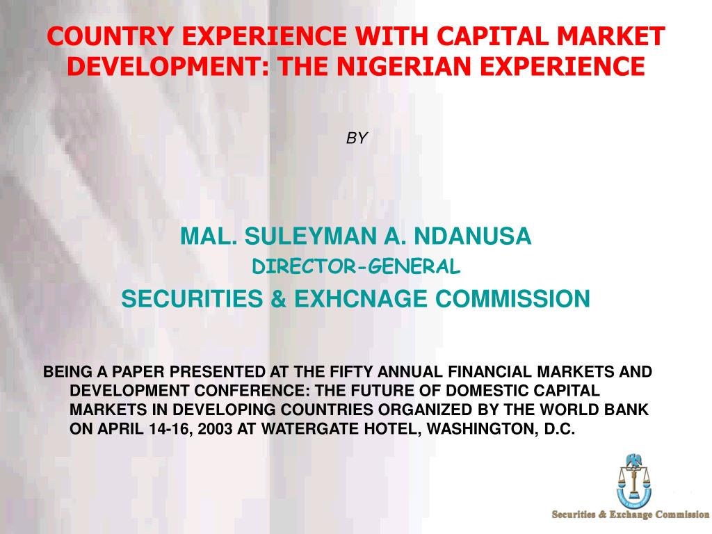 country experience with capital market development the nigerian experience l.