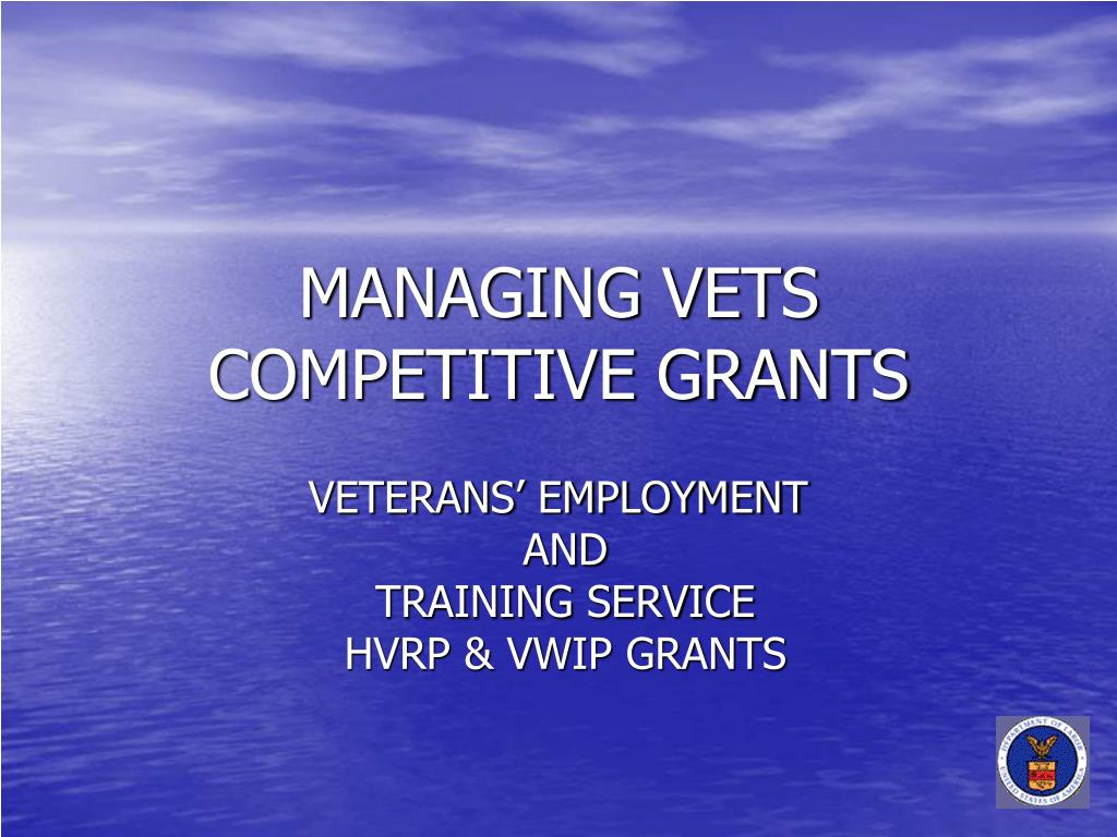 managing vets competitive grants l.